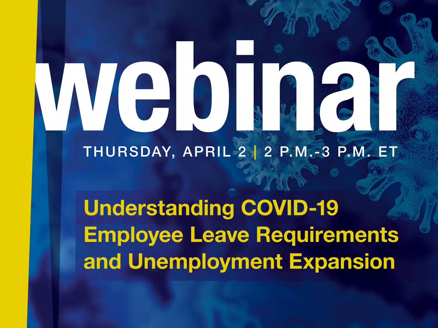 Understanding COVID-19 Employee Leave Requirements And Unemployment Expansion