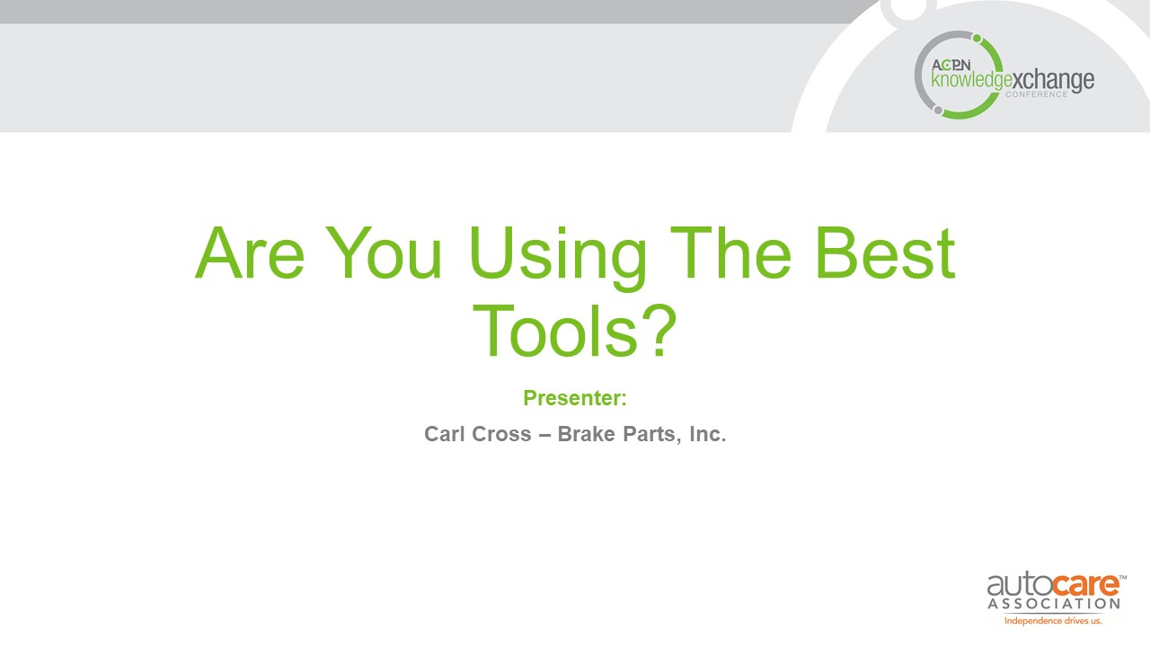 Are You Using the Best Tools?