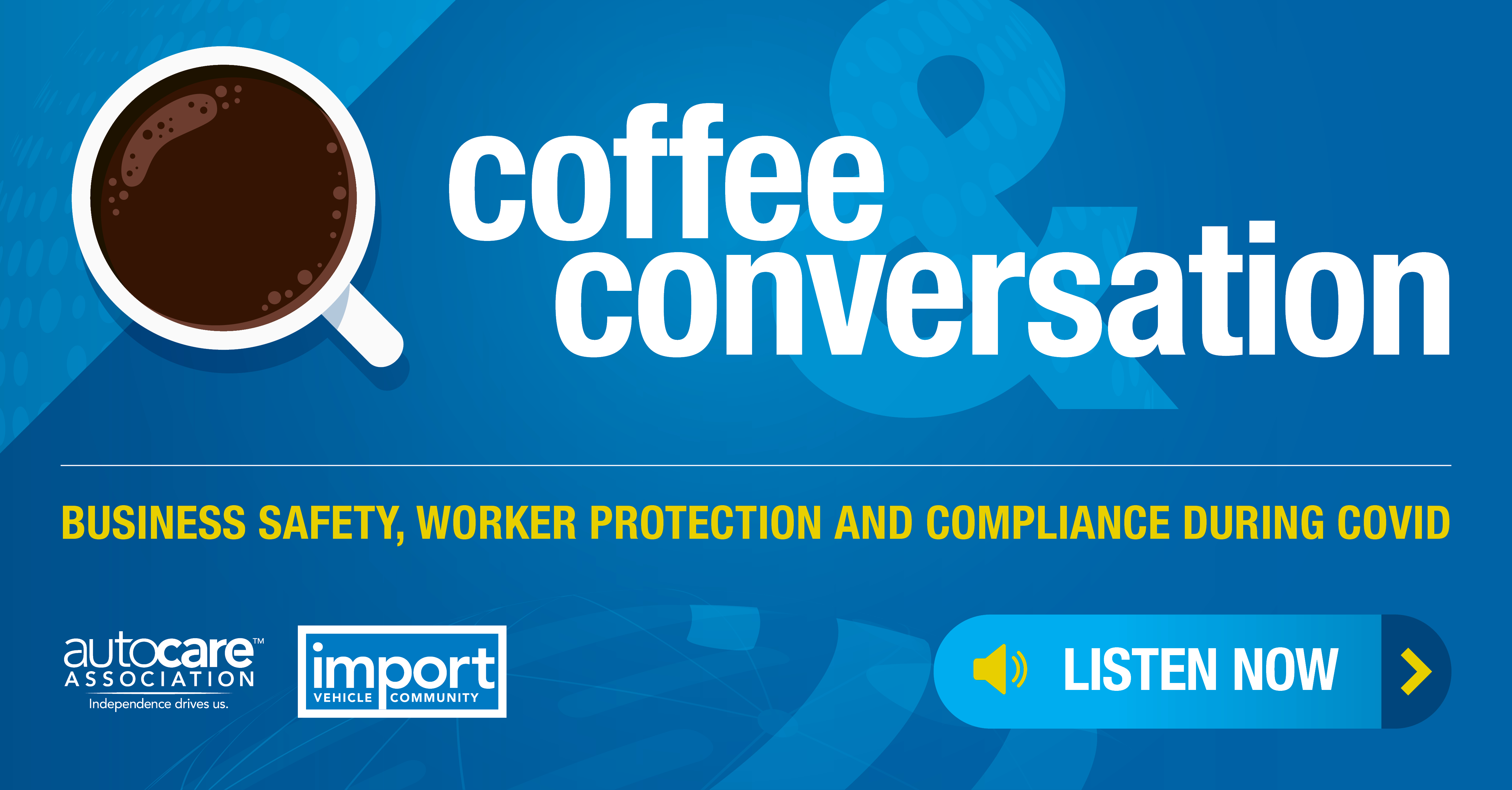 Coffee and Conversation 3: Business Safety, Protection and Compliance During COVID