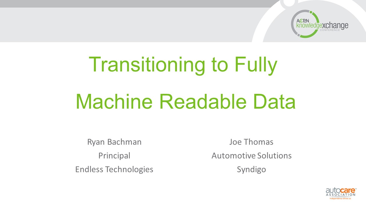 Transitioning to Fully Machine Readable Data