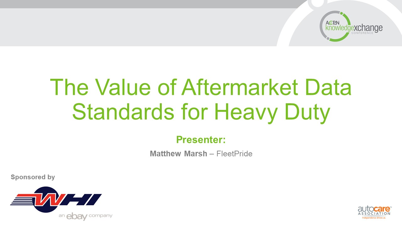 The Value of Aftermarket Data Standards for Heavy Duty